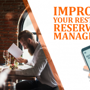 Improving Your Restaurant Reservation Management