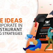 3 Core Ideas To Incorporate In Your Restaurant Marketing Strategies