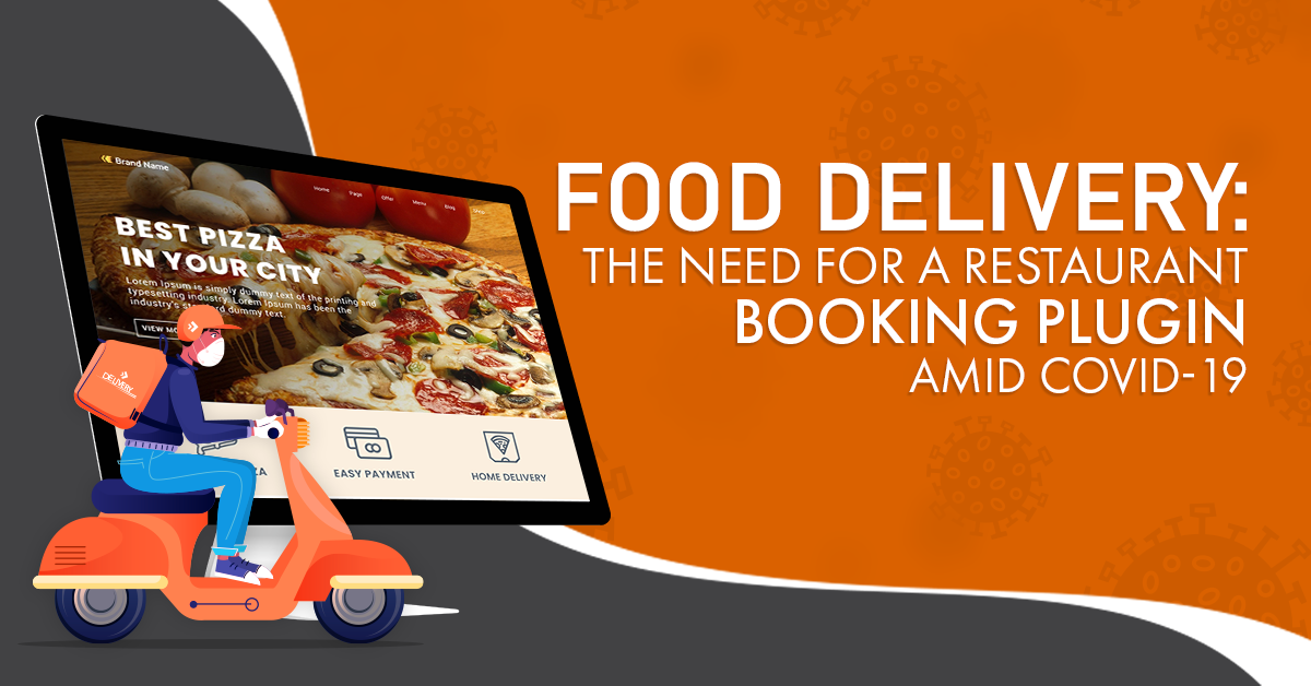 Safe Dining Solutions with WordPress Restaurant Booking Plugin for Food Delivery