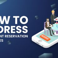 How to Address Restaurant Reservation Challenges